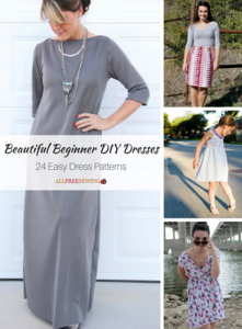 Beautiful Beginner DIY Dresses: 24 Easy Dress Patterns