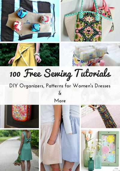 100 Free Sewing Tutorials DIY Organizers Patterns for Womens Dresses  More