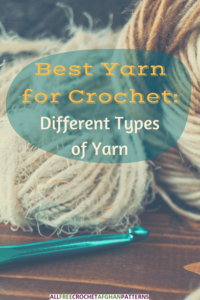 Best Yarn for Crochet: Different Types of Yarn