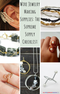 Wire Jewelry Making Supplies: The Supreme Supply Checklist
