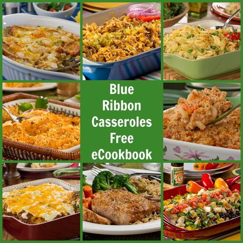 Blue Ribbon Casseroles: 25 Easy Casserole Recipes