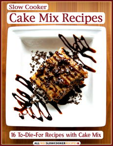 16 To-Die-For Slow Cooker Cake Mix Recipes