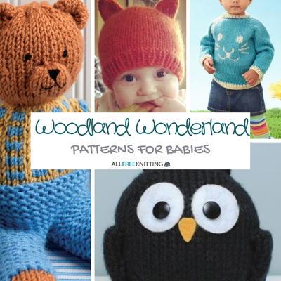 f6606273f Woodland Wonderland: 25 Knitting Patterns for Babies ...