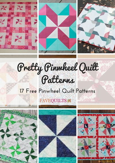 Pretty Pinwheel Quilt Patterns 17 Free Pinwheel Quilt