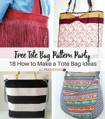 Free Tote Bag Pattern Party: 18 How to Make a Tote Bag Ideas ...