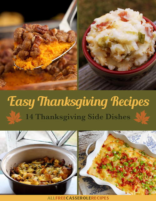 Easy Thanksgiving Recipes 14 Thanksgiving Side Dishes Free eCookbook