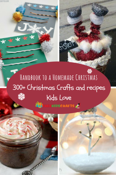 Handbook to a Homemade Christmas 350 Christmas Crafts and Recipes Kids Love