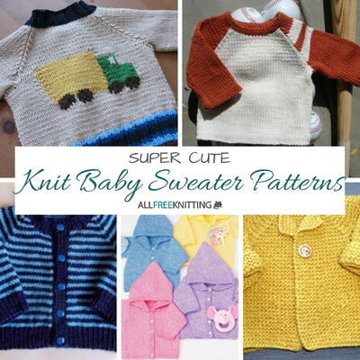 3bf8ad233 20 Super Cute Knit Baby Sweater Patterns
