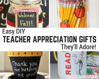 15 Easy DIY Teacher Appreciation Gifts They'll Adore