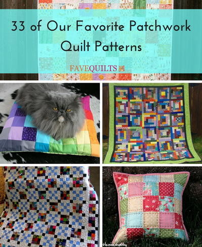 33 of Our Favorite Patchwork Quilt Patterns