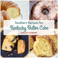4 Southern Recipes for Kentucky Butter Cake
