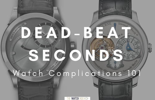 What is the Dead-Beat Seconds Complication