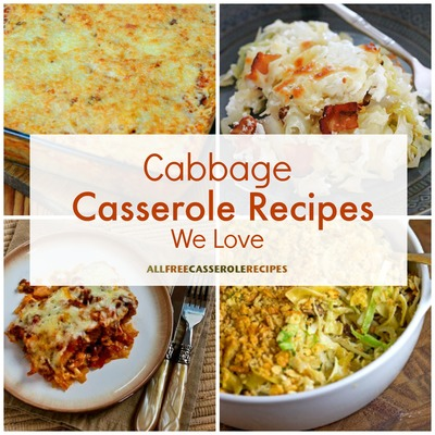Cabbage Recipes We Love 15 Cabbage Casserole Recipes