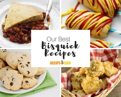 Our Best Bisquick Recipes