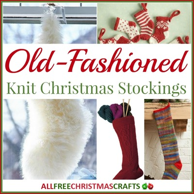 13 Old-Fashioned Knit Christmas Stockings | AllFreeChristmasCrafts.com