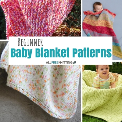 Knitting For Beginners 21 Beginner Baby Blanket Patterns