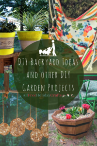 30 + DIY Backyard Ideas and Other DIY Garden Projects