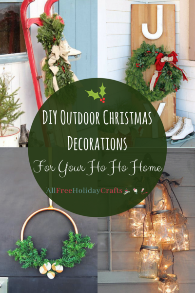29 Diy Outdoor Christmas Decorations For Your Ho Ho Home