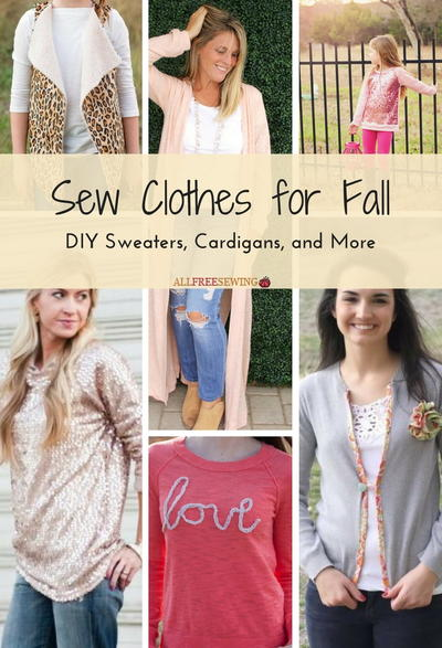 Sew Clothes for Fall 27 DIY Sweaters Cardigans and More