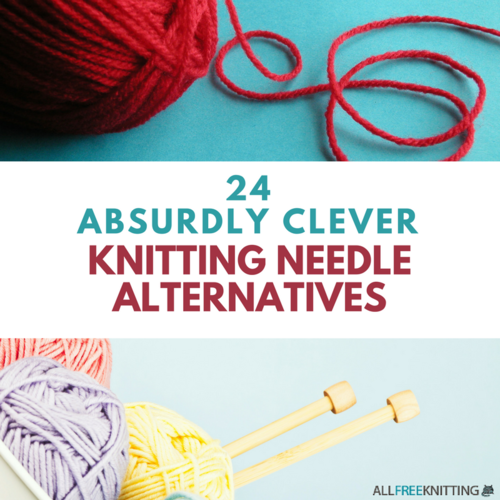 Knitting Needle Alternatives