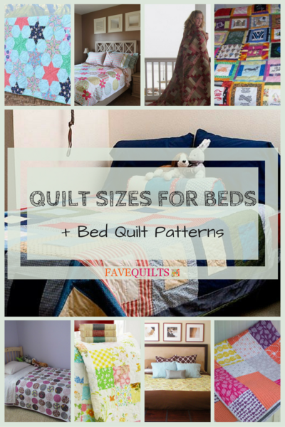 Quilt Sizes for Beds  10 Bed Quilt Patterns