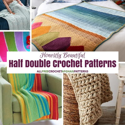 31 Honestly Beautiful Half Double Crochet Patterns
