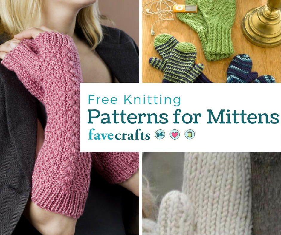 16 free knitting patterns for mittens for Fave crafts knitting patterns