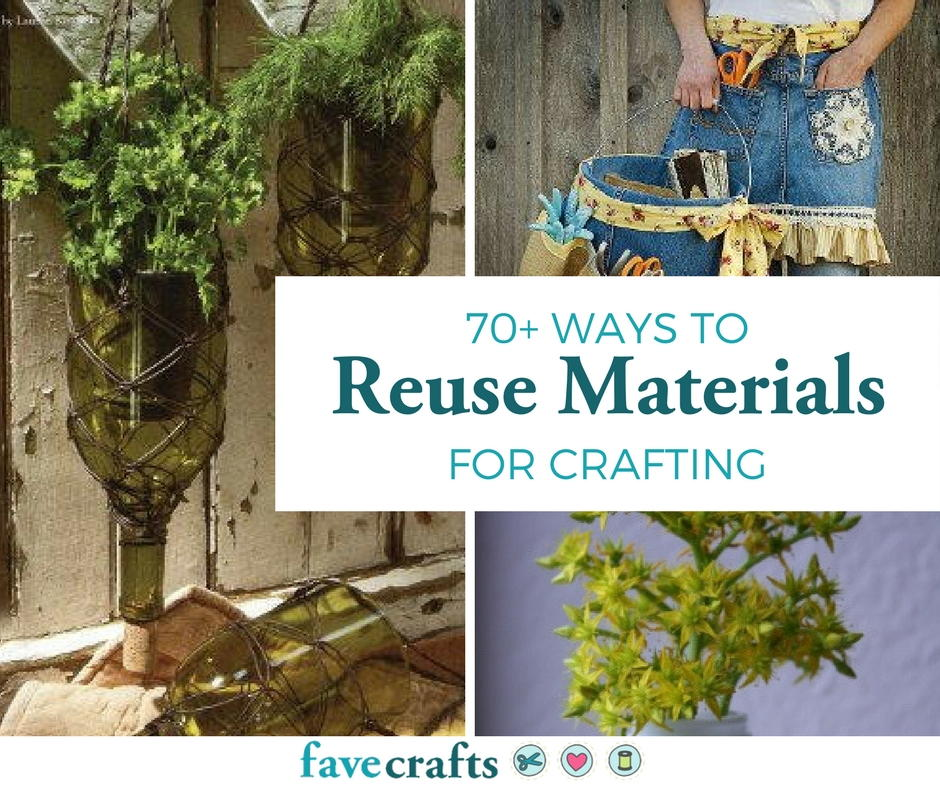 70 ways to reuse materials for crafting for Items made from waste material for kids