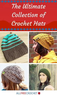 The Ultimate Collection of Crochet Hat Patterns: 281 Crochet Beanie Patterns, Animal Hats, and More
