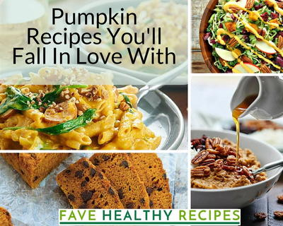 Pumpkin Recipes Youll Fall In Love With