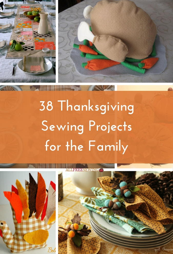 38 Thanksgiving Sewing Projects For The Family