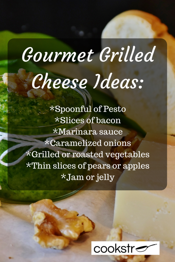 Gourmet Grilled Cheese Ideas
