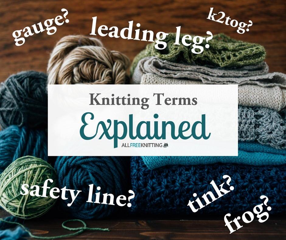 Knitting Terms Explained AllFreeKnitting.com