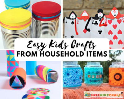 Simple Kids Craft Ideas with Household Items