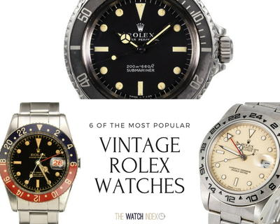 6 of the Most Popular Vintage Rolex Watches