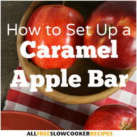 How to Set Up a Caramel Apple Bar