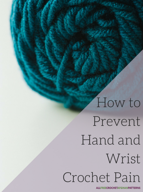 How to Prevent Hand and Wrist Crochet Pain