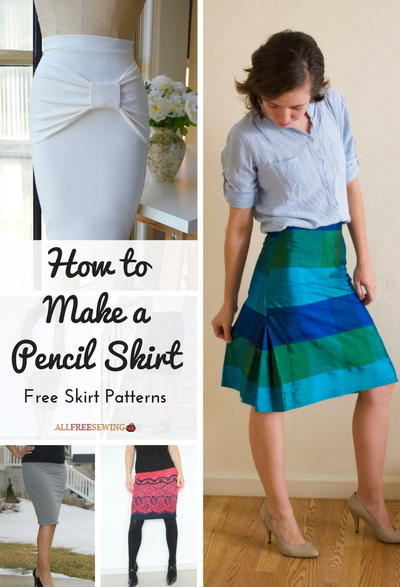 bdf4721916 How to Make a Pencil Skirt: 11 Free Skirt Patterns | AllFreeSewing.com