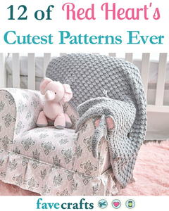 12 of Red Heart's Cutest Patterns Ever