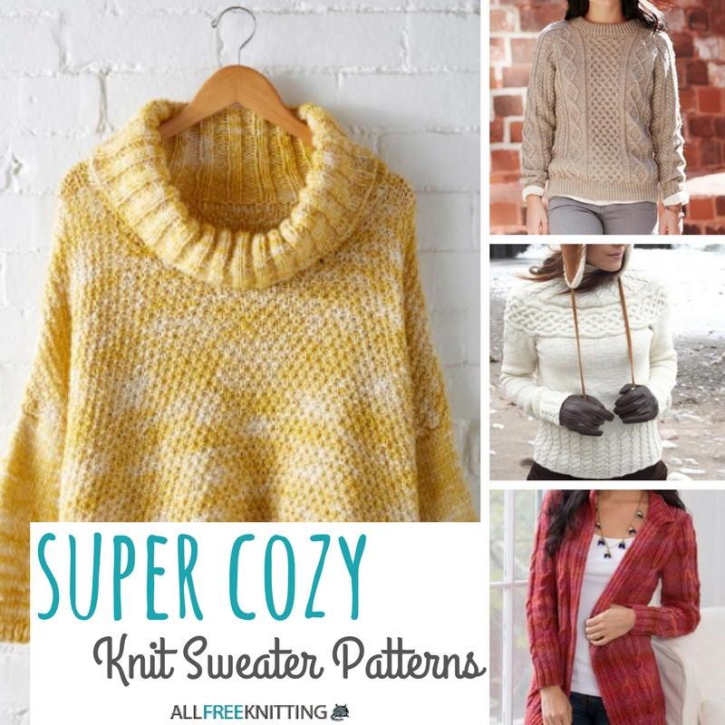 22 Super Cozy Knit Sweater Patterns | AllFreeKnitting.com