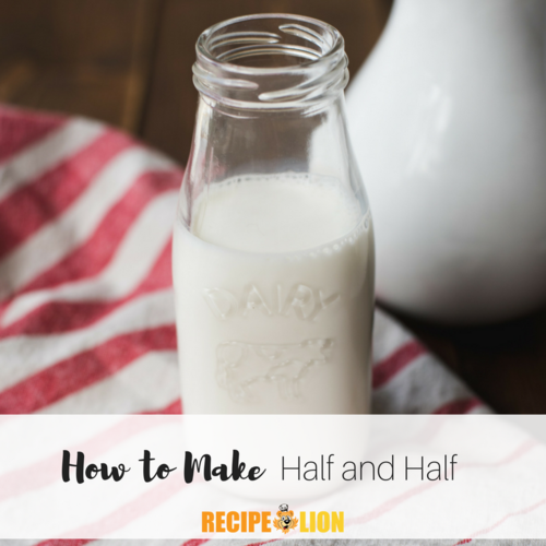 How to Make Half and Half