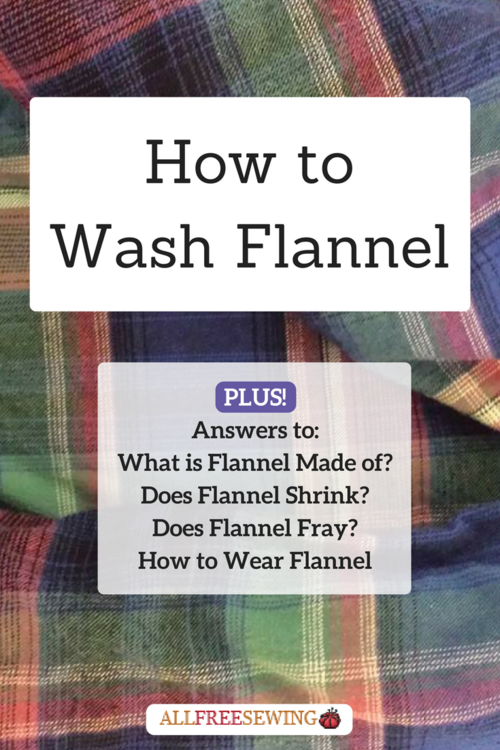 How to Wash Flannel