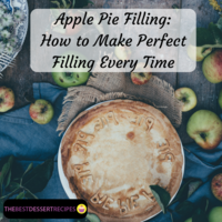 Apple Pie Filling: How to Make Perfect Filling Every Time
