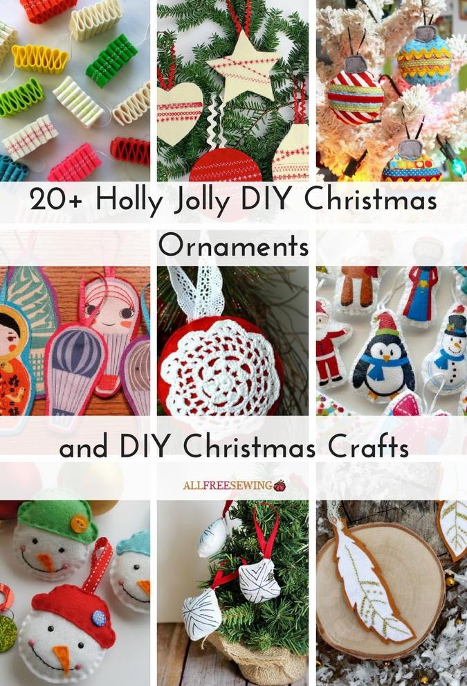20 Holly Jolly Diy Christmas Ornaments And Diy Christmas