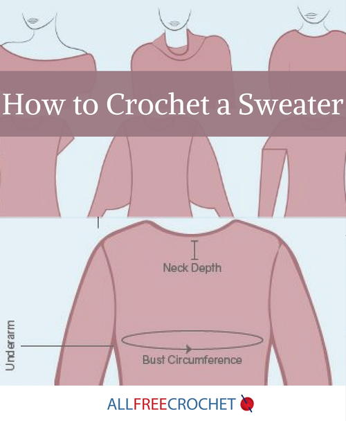 4028e4ab0 How to Crochet a Sweater