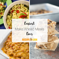 25 Easiest Make Ahead Meals Ever