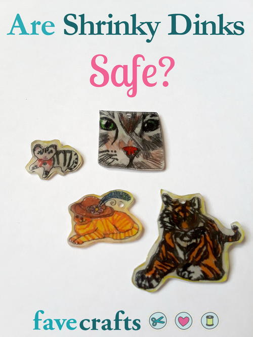 Are Shrinky Dinks Safe