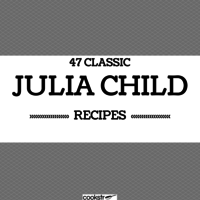 47 Classic Julia Child Recipes