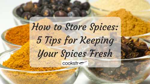 How to Store Spices 5 Tips for Keeping Your Spices Fresh