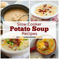 18 Slow Cooker Potato Soup Recipes